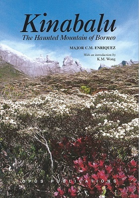 Image for Kinabalu - The Haunted Mountain of Borneo: an account of its ascent, its people, flora and fauna