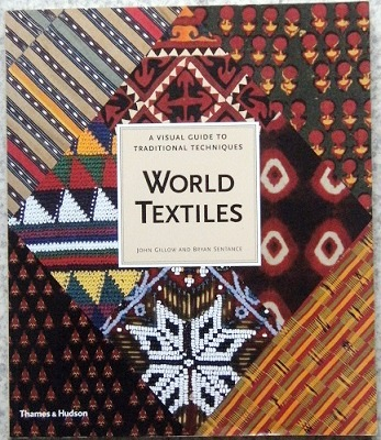 Image for World Textiles - a visual guide to traditional techniques
