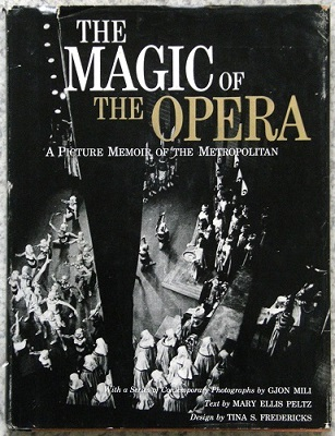 Image for The Magic of the Opera - a picture memoir of the Metropolitan