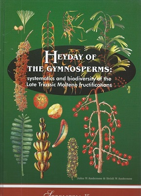 Image for Heyday of the Gymnosperms - systematics and biodiversity of the Late triassic Molteno fructifications