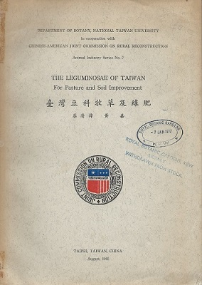 Image for The Leguminosae of Taiwan, for Pasture and Soil Improvement  [Alan Davidson's copy]