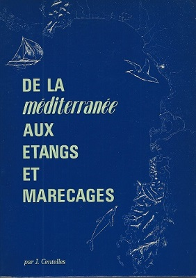 Image for De la Mediterranee aux Etangs et Marecage    [Alan Davidson's copy]