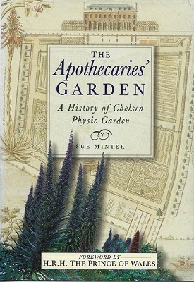 Image for The Apothecaries' Garden - a history of Chelsea Physic Garden (Fred Whitsey's copy)