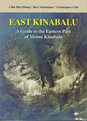 Image for East Kinabalu - A Guide to the Eastern Part of Mount Kinabalu