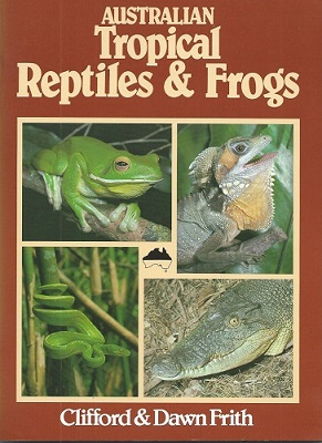 Image for Australian Tropical Reptiles and Frogs