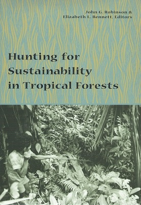 Image for Hunting for Sustainabaility in Tropical Forests