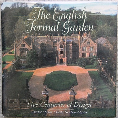 Image for The English Formal Garden - five centuries of design