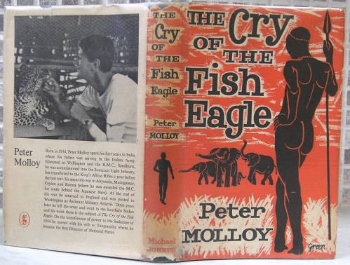 Image for The Cry of the Fish Eagle - the personal experiences of a game warden and his wife in the southern Sudan