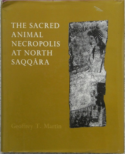 Image for The Sacred Animal Necropolis at North Saqqara  - the southern dependencies of the main temple complex