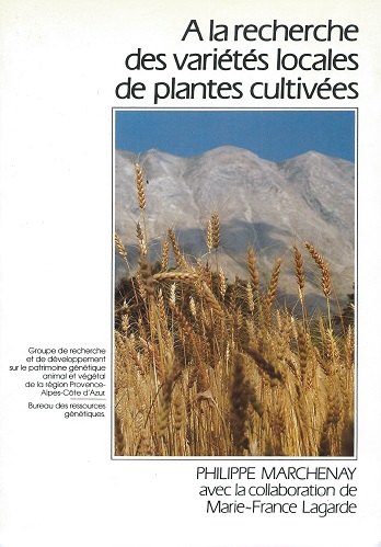 Image for A La Recherche des Varietes Locales de Plantes Cultivees - guide method-ologique   [Alan Davidson's copy]