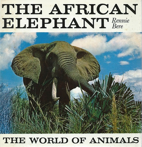 Image for The African Elephant   [Richard Fitter's copy]