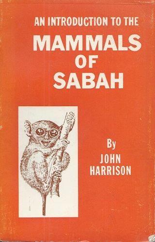 Image for An Introduction to the Mammals of Sabah   [Richard Fitter's copy]