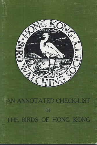 Image for An Annotated Check-List of the Birds of Hong Kong   [Richard Fitter's copy]