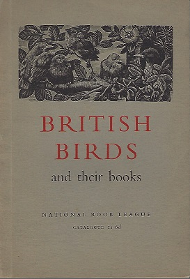 Image for British Birds and Their Books - catalogue of an exhibition   [Richard Fitter's copy]