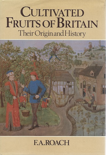 Image for Cultivated Fruits of Britain - their origin and history   [Alan Davidson's copy]