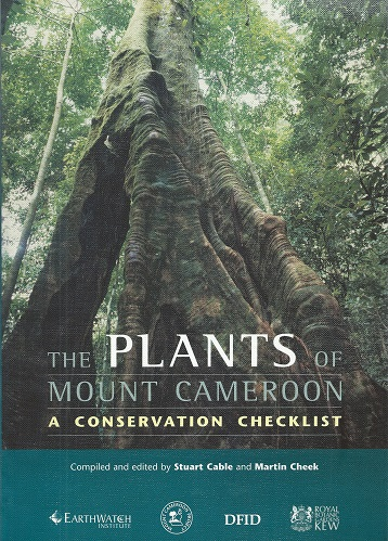 Image for The Plants of Mount Cameroon - a Conservation Checklist
