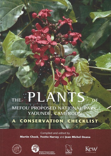 Image for The Plants of Mefou Proposed National Park, Yaounde, Cameroon. A Conservation Checklist.