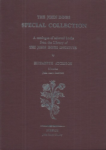 Image for The John Innes Special Collection - a catalogue of selected books from the library of The John Innes Institute
