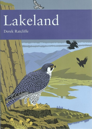 Image for Lakeland - the wildlife of Cumbria (New Naturalist 92)