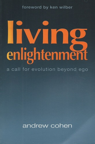 Image for Living Enlightenment - a call for evolution beyond ego