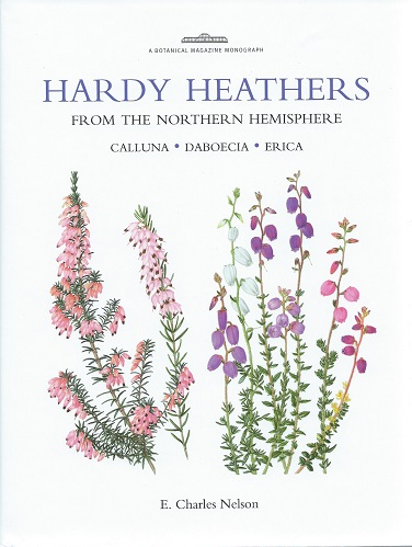 Image for Hardy Heathers From the Northern Hemisphere - Calluna, Daboecia, Erica