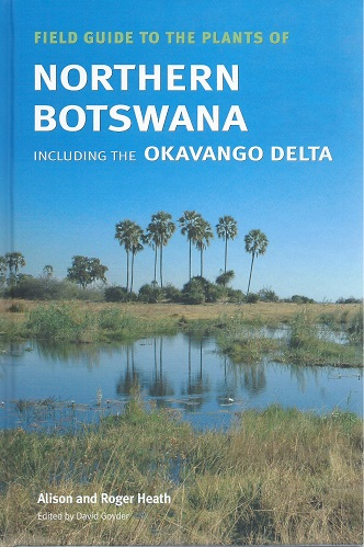 Image for Field Guide to the Plants of Northern Botswana, including the Okavango Delta