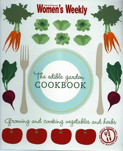 Image for The Edible Garden Cookbook (Australian Woman's Weekly)