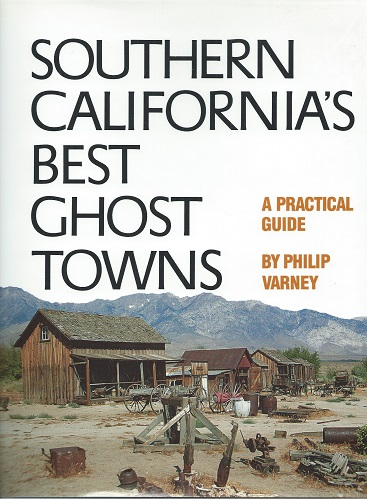Image for Southern California's Best Ghost Towns