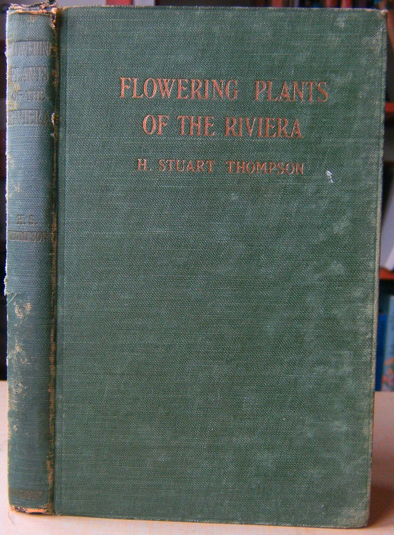 Image for Flowering Plants of the Riviera - a descriptive account of 1800 of the more interesting species