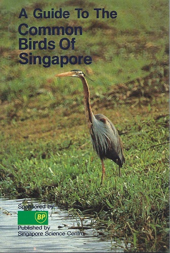 Image for A Guide to the Common Birds of Singapore