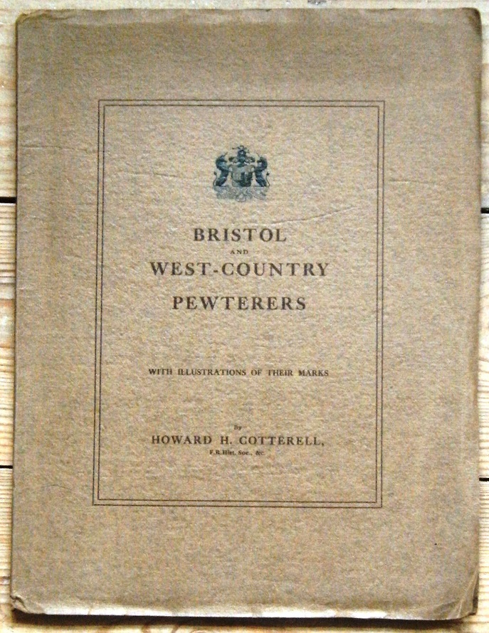 Image for Bristol and West-Country Pewterers, with illustrations of their marks