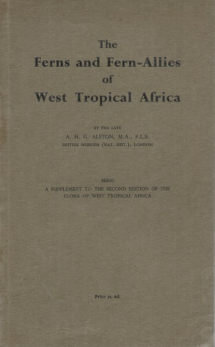 Image for The Ferns and Fern-Allies of West Tropical Africa (being a supplement to the second edition of Flora of West Tropical Africa)