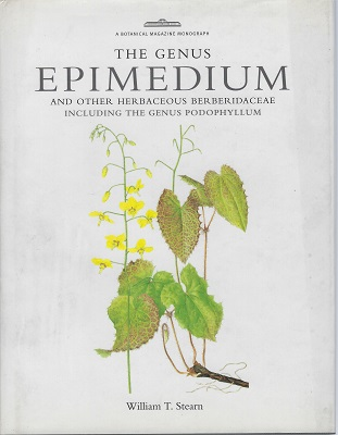 Image for The Genus Epimedium. and other herbaceous Berberidaceae, including the genus Podophyllum