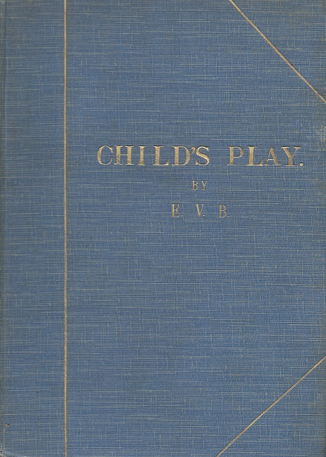 Image for Child's Play - Seventeen drawings by E.V.B.