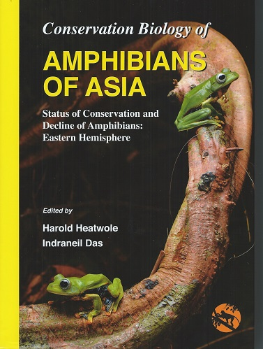 Image for Conservation Biology of Amphibians of Asia: Status of Conservation and Decline of Amphibians: Eastern Hemisphere