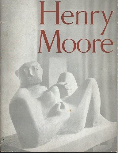 Image for Sculpture and Drawings by Henry Moore. Catalogue of an Exhibition at the Tate Gallery London, May 2 - July 29 1951