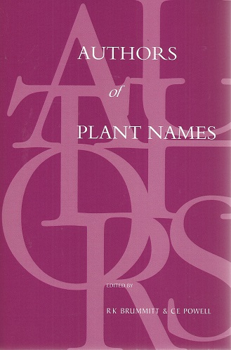 Image for Authors of Plant Names: A List of Authors of Scientific Names of Plants with Recommended Standard Forms of Their Names, Including Abbreviations