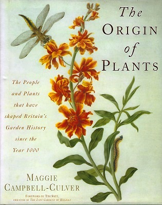 Image for The Origins of Plants - the people and plants that have shaped Britain's garden history since the year 1000