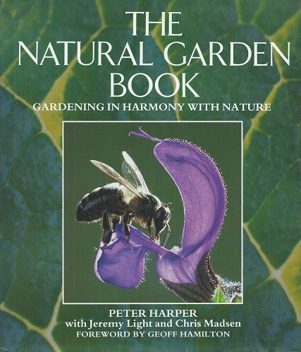 Image for The Natural Garden Book - gardening in harmony with nature