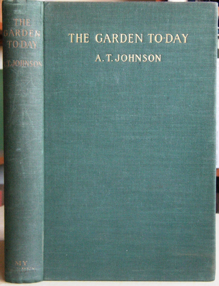 Image for The Garden Today (to-day) - being gleanings from the daily round of a gardening journalist