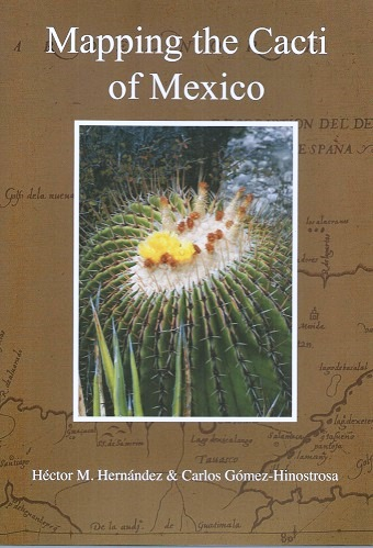 Image for Mapping the Cacti of Mexico - their geographical distribution based on referenced records