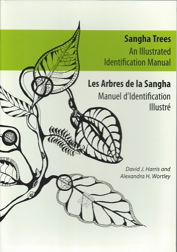 Image for Sangha Trees - an Illustrated Identification Manual. [Les Arbres De La Sangha - Manuel d'Identification Illustre]