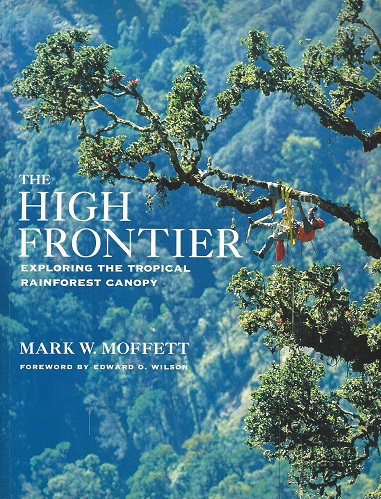 Image for The High Frontier - exploring the tropical rainforest canopy
