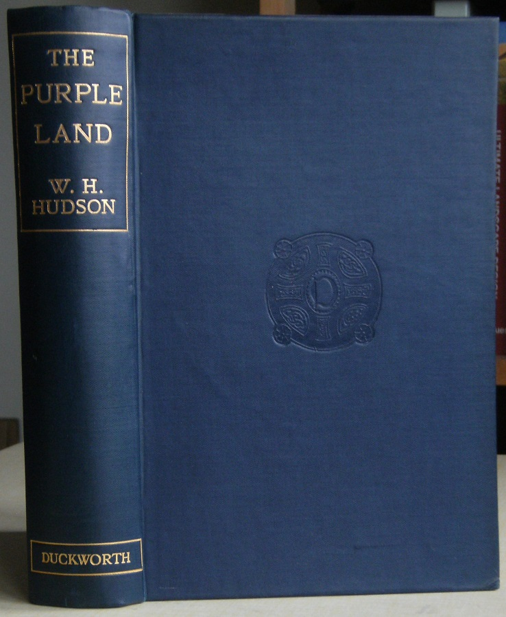Image for The Purple Land: being the narrative of one Richard Lamb's adventures in the Banda Oriental, in South America, as told by himself. (Richard Fitter's copy)