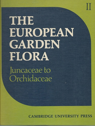 Image for The European Garden Flora. Volume II - Monocotyledons part 2 : Juncaceae to Orchidaceae