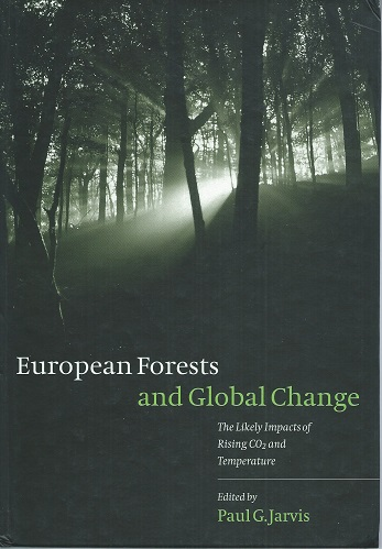 Image for European Forests and Global Change : the likely impacts of rising CO2 and temperature