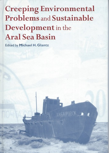 Image for Creeping Environmental Problems and Sustainable Development in the Aral Sea Basin