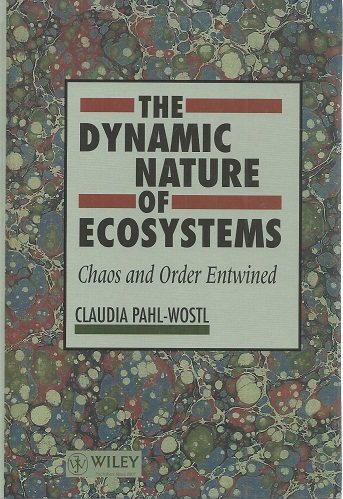 Image for The Dynamic Nature of Ecosystems - Chaos and Order Entwined