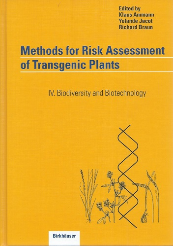 Image for Methods for Risk Assessment of Transgenic Plants IV - Biodiversity and Biotechnology