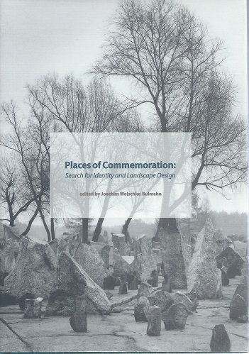 Image for Places of Commemoration : Search for Identity and Landscape Design